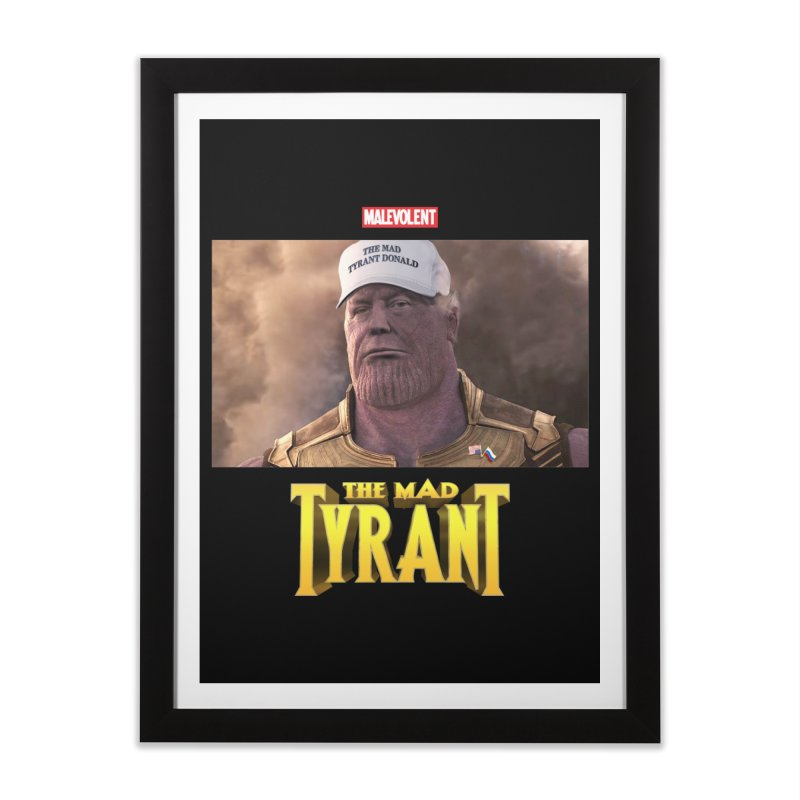 The Mad Tyrant (White) Home Framed Fine Art Print by FWMJ's Shop