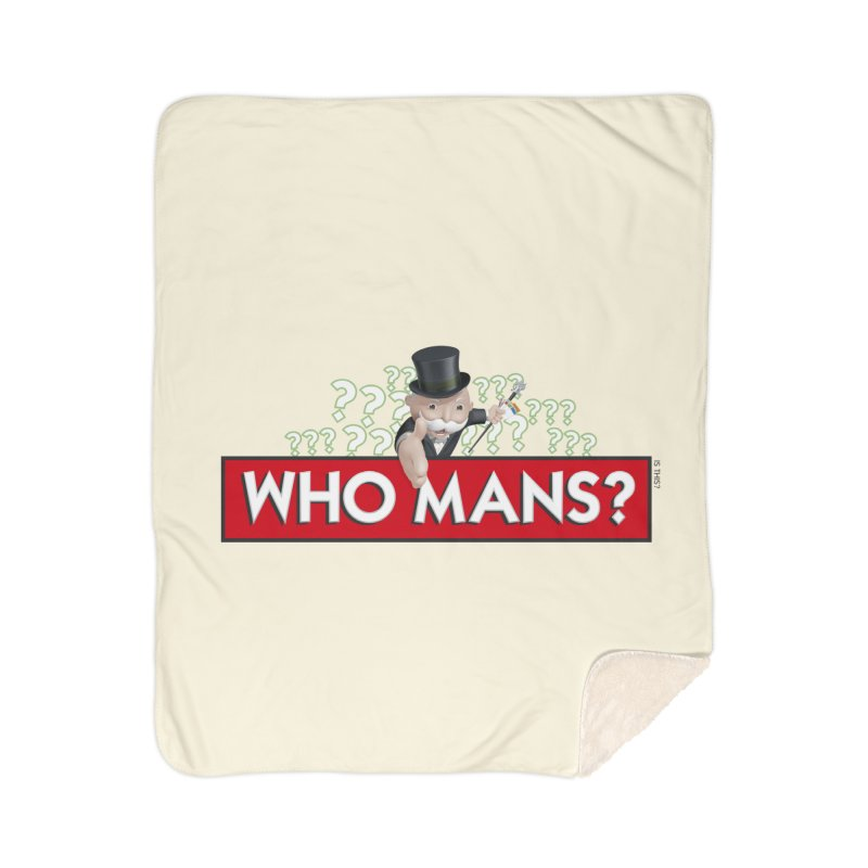 WHO MANS?! Home Sherpa Blanket Blanket by FWMJ's Shop