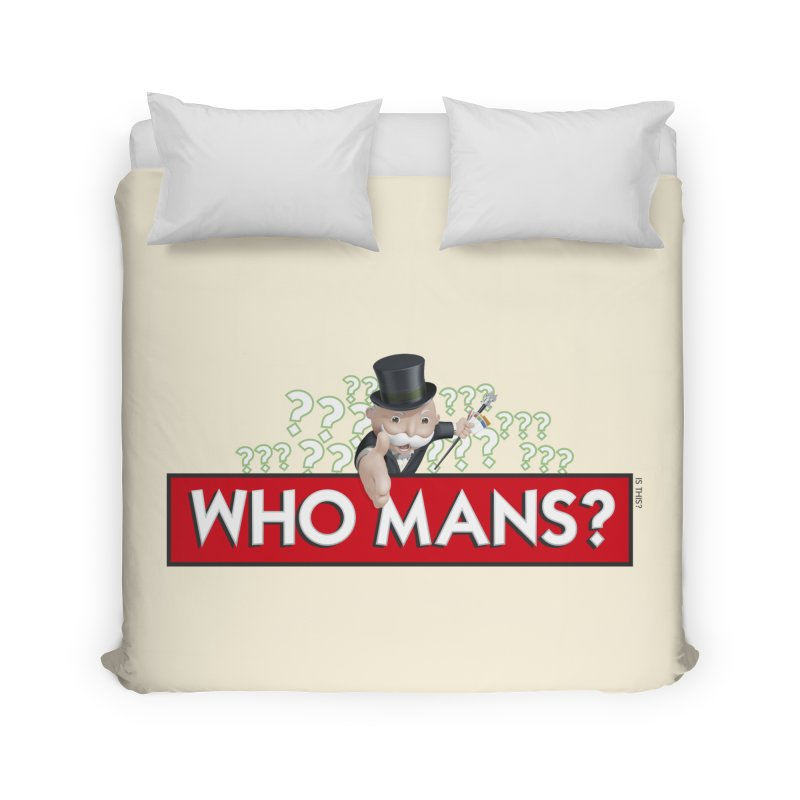 WHO MANS?! Home Duvet by FWMJ's Shop
