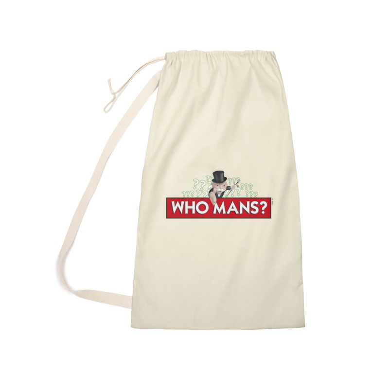WHO MANS?! Accessories Laundry Bag Bag by FWMJ's Shop
