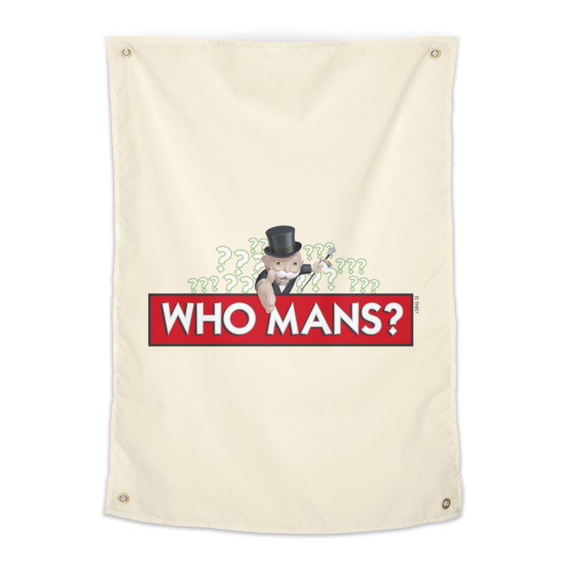 WHO MANS?! Home Tapestry by FWMJ's Shop