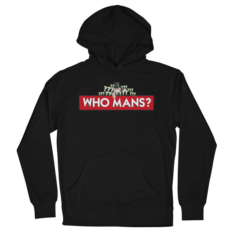 WHO MANS?! Women's Pullover Hoody by FWMJ's Shop