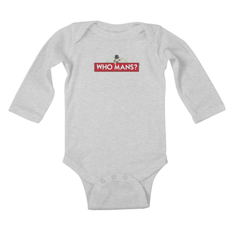 WHO MANS?! Kids Baby Longsleeve Bodysuit by FWMJ's Shop