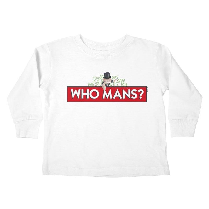WHO MANS?! Kids Toddler Longsleeve T-Shirt by FWMJ's Shop