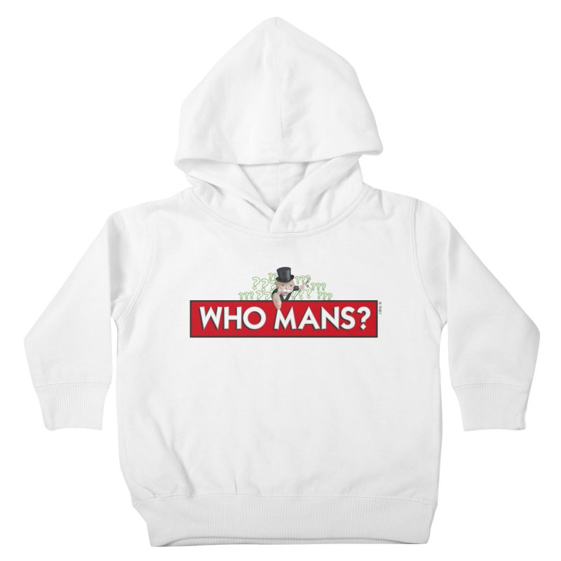WHO MANS?! Kids Toddler Pullover Hoody by FWMJ's Shop