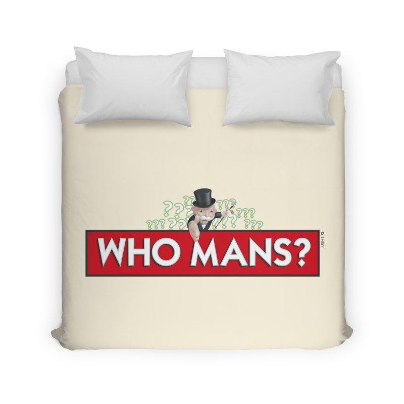WHO MANS?! Home Duvet by FWMJ's Shop