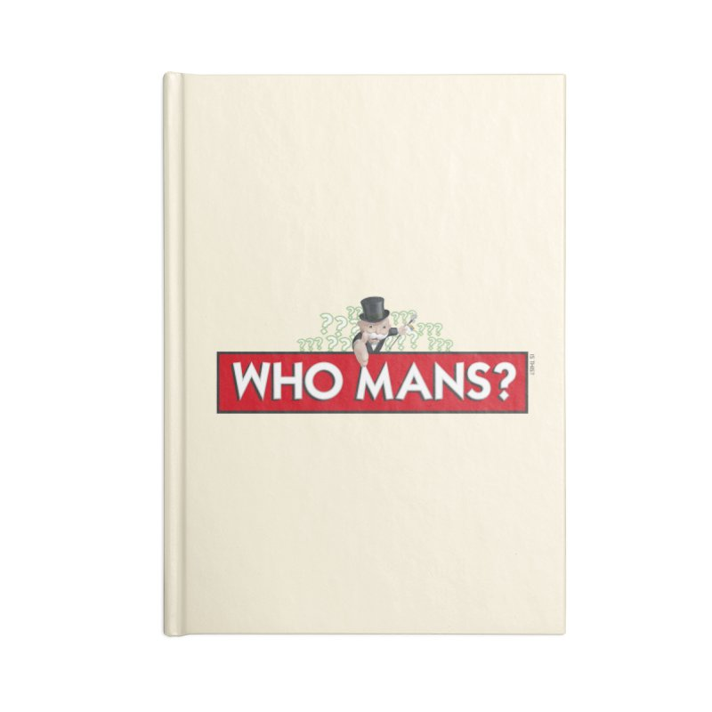 WHO MANS?! Accessories Notebook by FWMJ's Shop