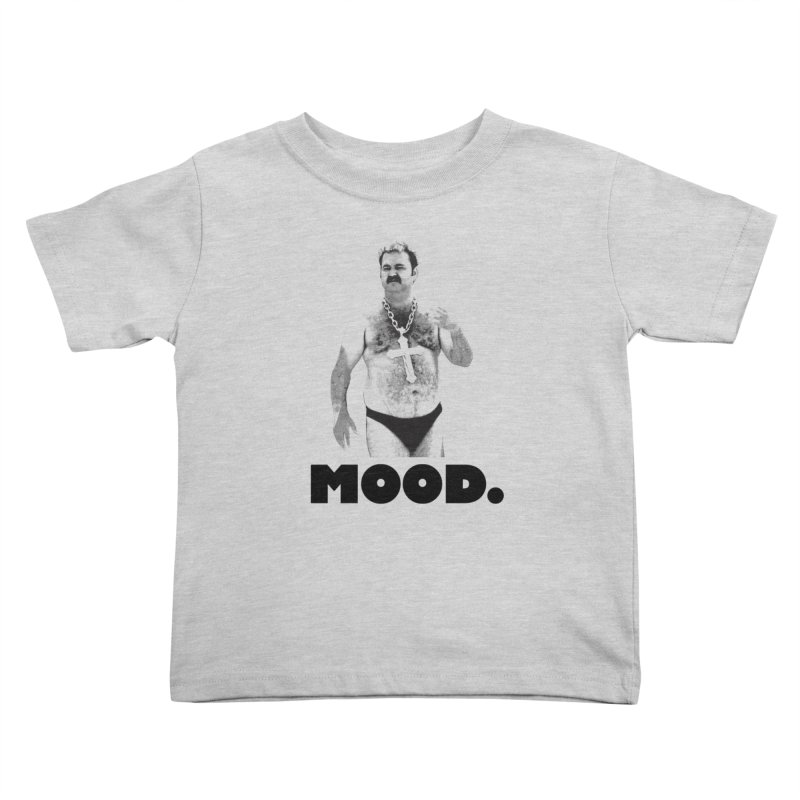BIG MOOD. Kids Toddler T-Shirt by FWMJ's Shop