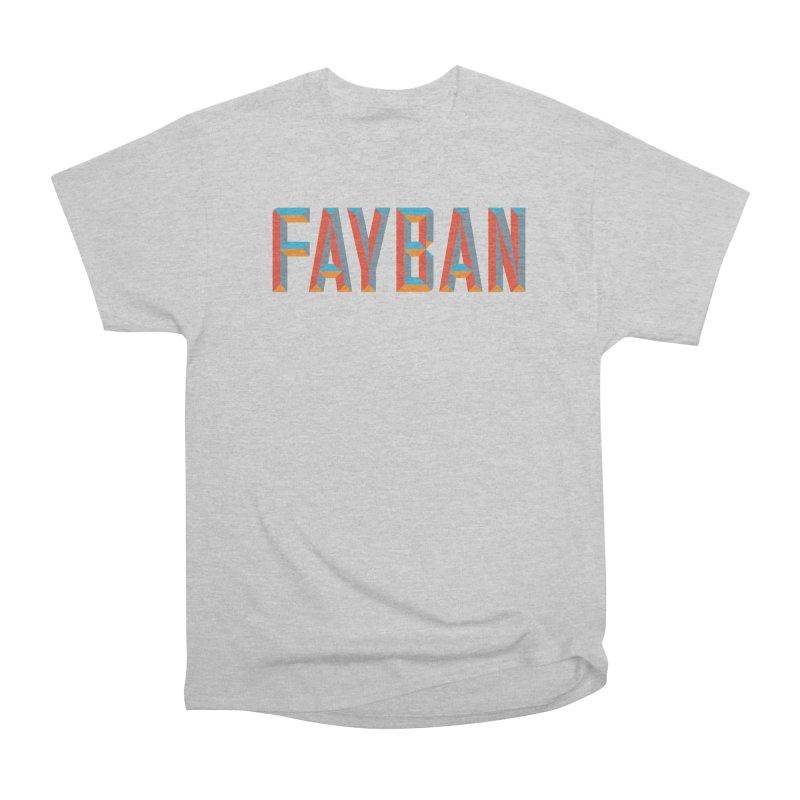 FAYBAN Men's Heavyweight T-Shirt by FWMJ's Shop