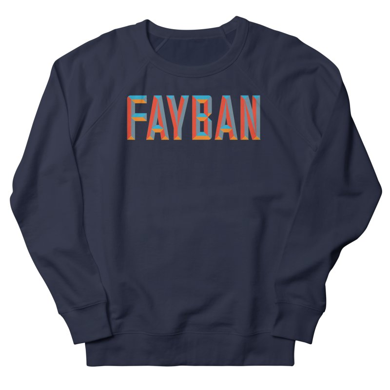 FAYBAN Women's French Terry Sweatshirt by FWMJ's Shop