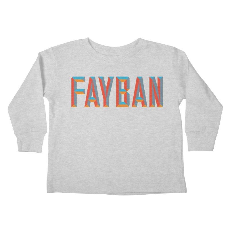 FAYBAN Kids Toddler Longsleeve T-Shirt by FWMJ's Shop
