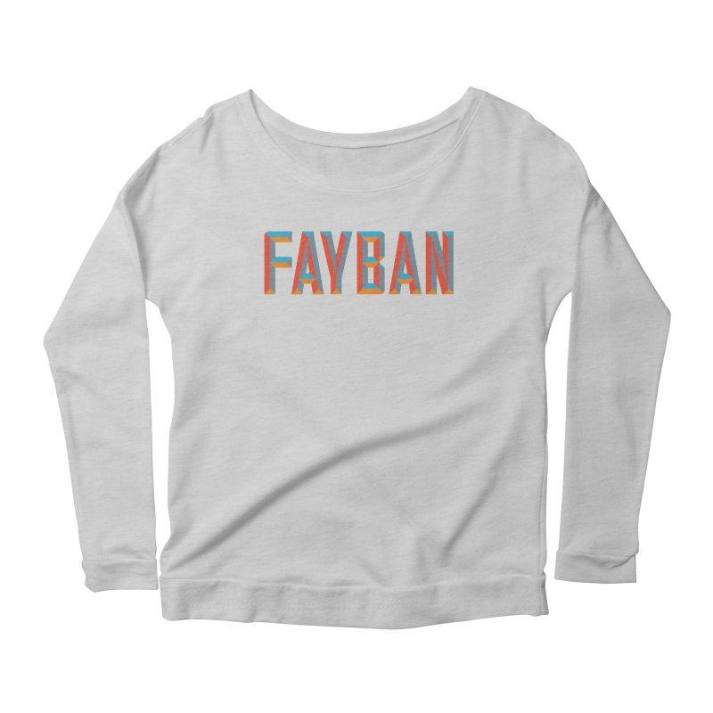 FAYBAN Women's Scoop Neck Longsleeve T-Shirt by FWMJ's Shop