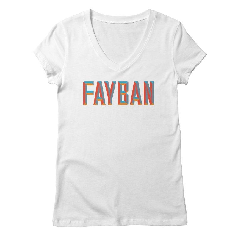 FAYBAN Women's V-Neck by FWMJ's Shop
