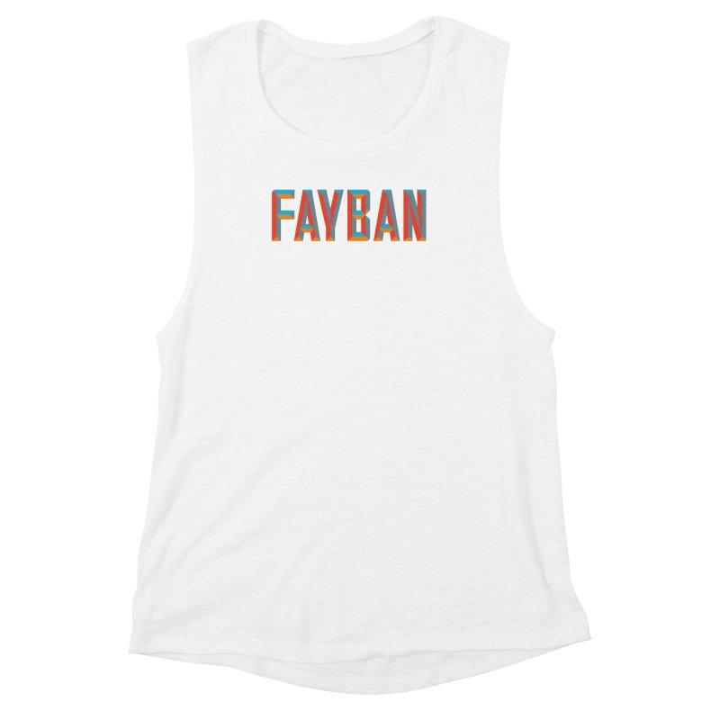 FAYBAN Women's Muscle Tank by FWMJ's Shop