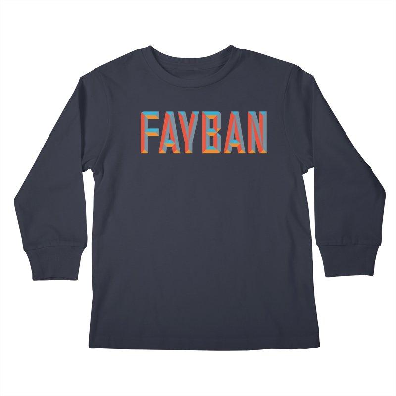 FAYBAN Kids Longsleeve T-Shirt by FWMJ's Shop