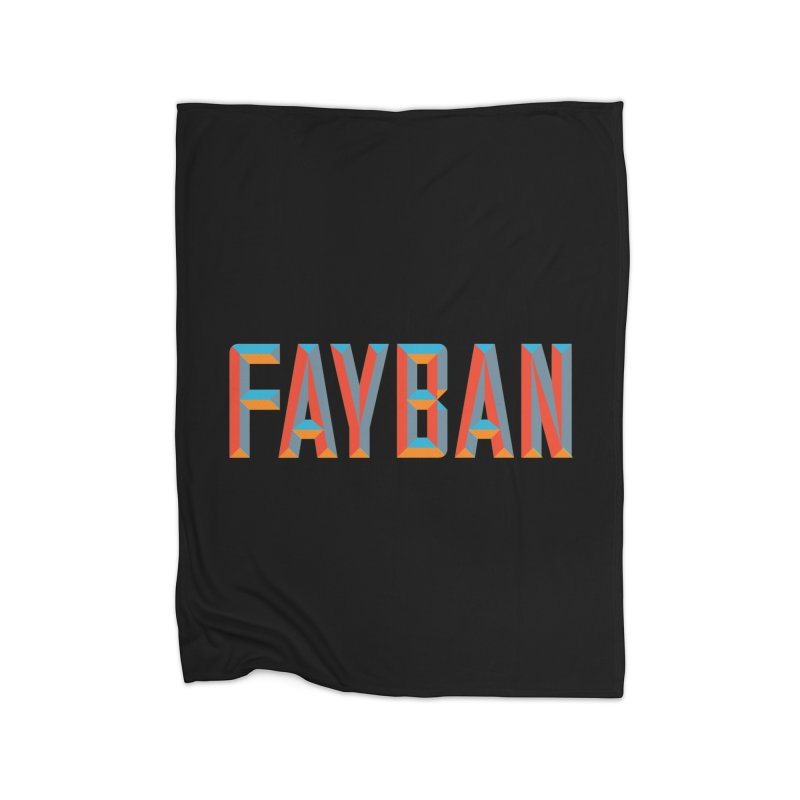 FAYBAN Home Fleece Blanket Blanket by FWMJ's Shop