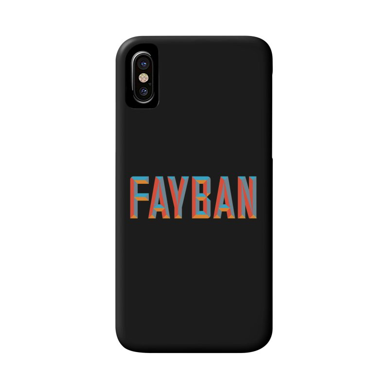 FAYBAN Accessories Phone Case by FWMJ's Shop