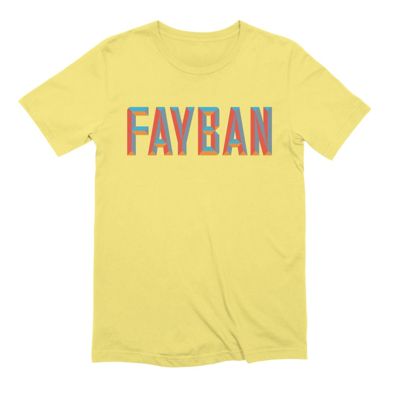 FAYBAN Men's T-Shirt by FWMJ's Shop