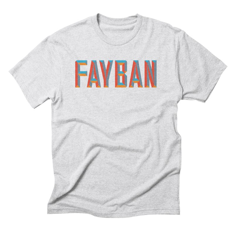 FAYBAN Men's T-Shirt by FWMJ's Shop