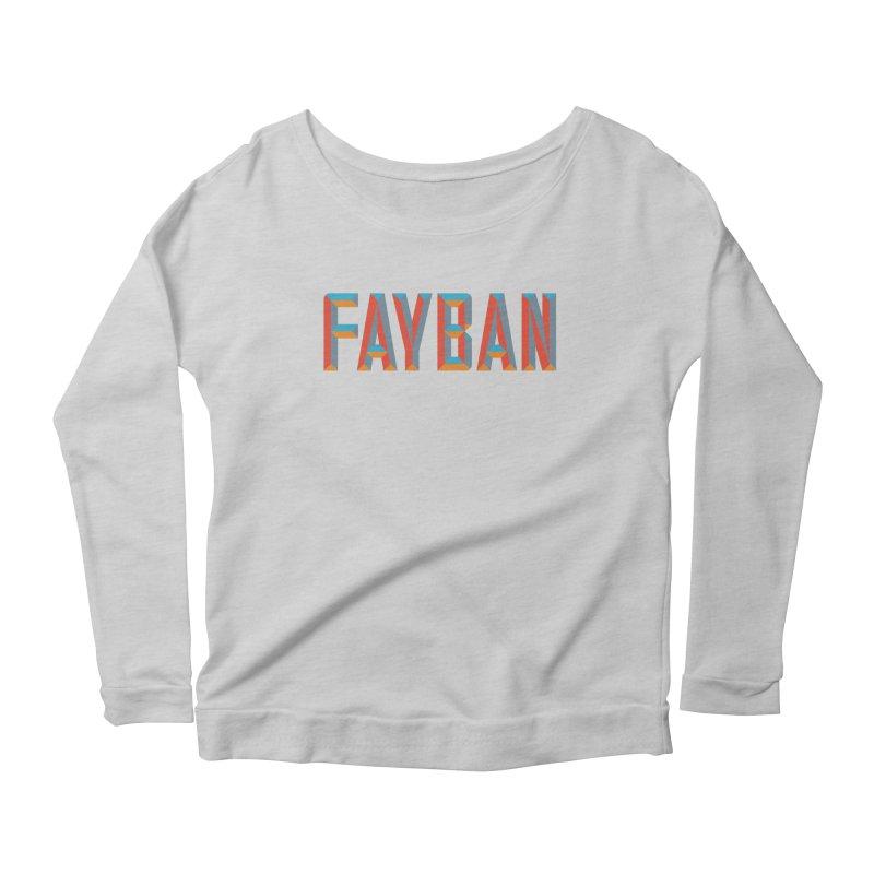 FAYBAN Women's Longsleeve T-Shirt by FWMJ's Shop