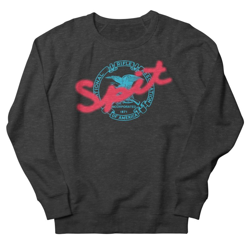NRA Spit Women's French Terry Sweatshirt by FWMJ's Shop