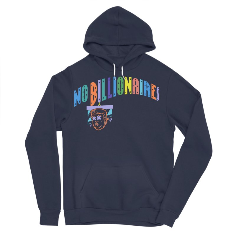 No Billionaires. Men's Pullover Hoody by FWMJ's Shop