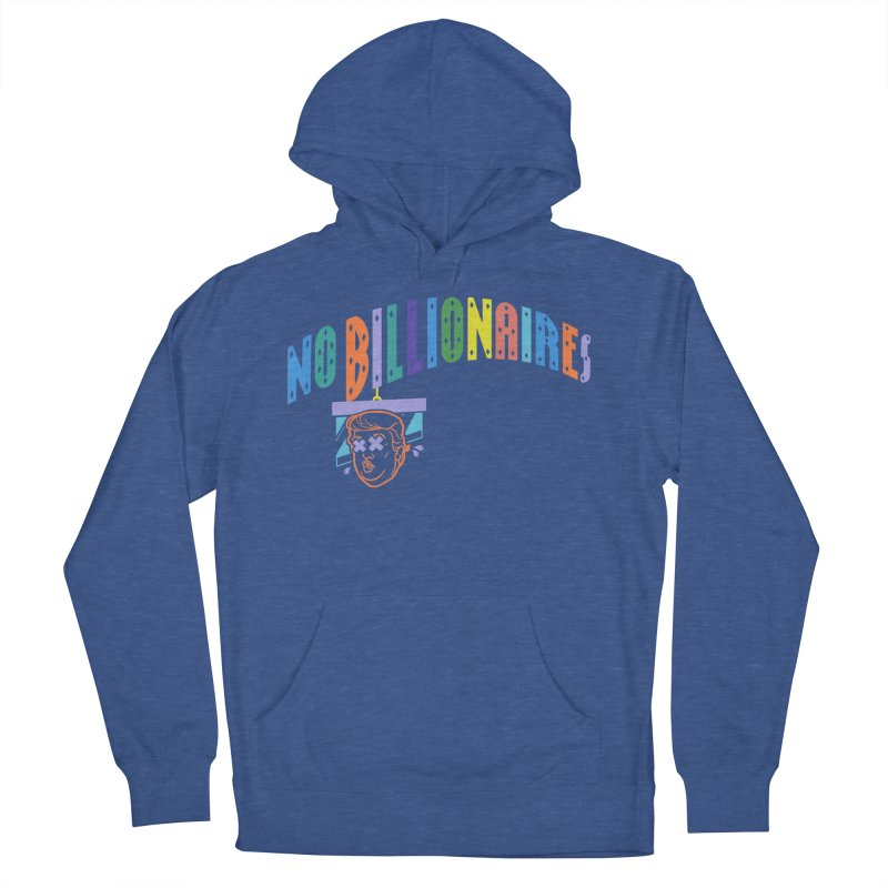 No Billionaires. Women's Pullover Hoody by FWMJ's Shop