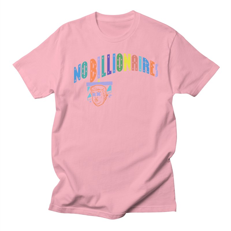 No Billionaires. Men's T-Shirt by FWMJ's Shop