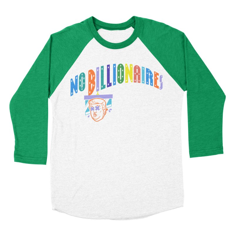 No Billionaires. Men's Baseball Triblend T-Shirt by FWMJ's Shop
