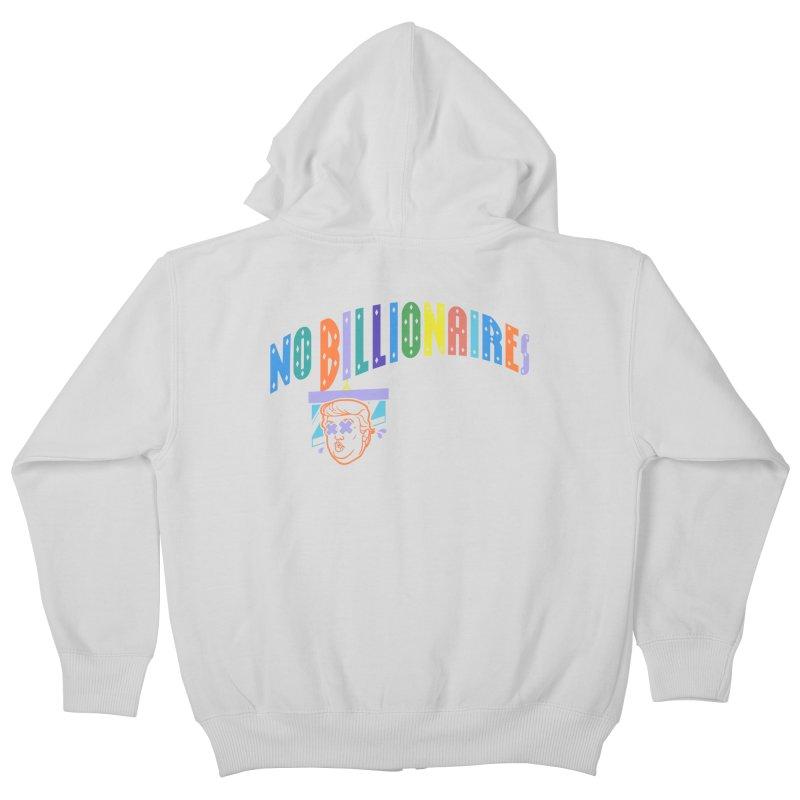 No Billionaires. Kids Zip-Up Hoody by FWMJ's Shop