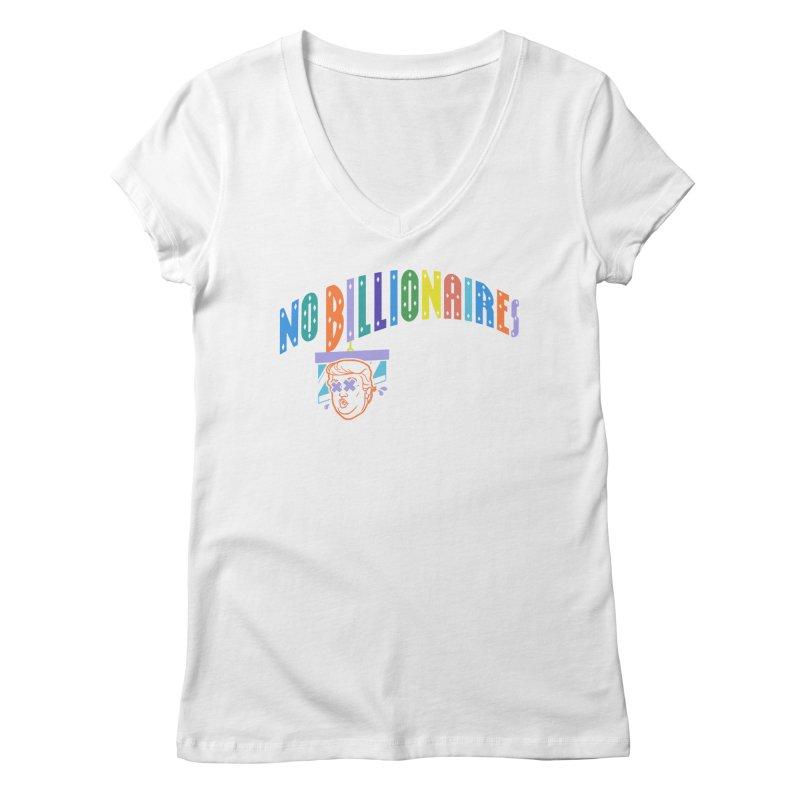 No Billionaires. Women's V-Neck by FWMJ's Shop