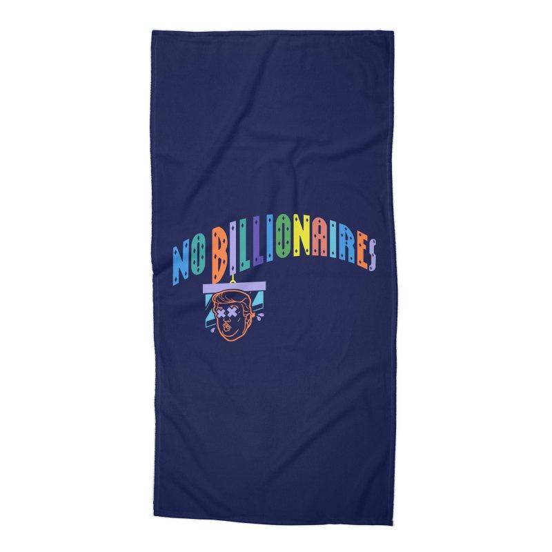 No Billionaires. Accessories Beach Towel by FWMJ's Shop