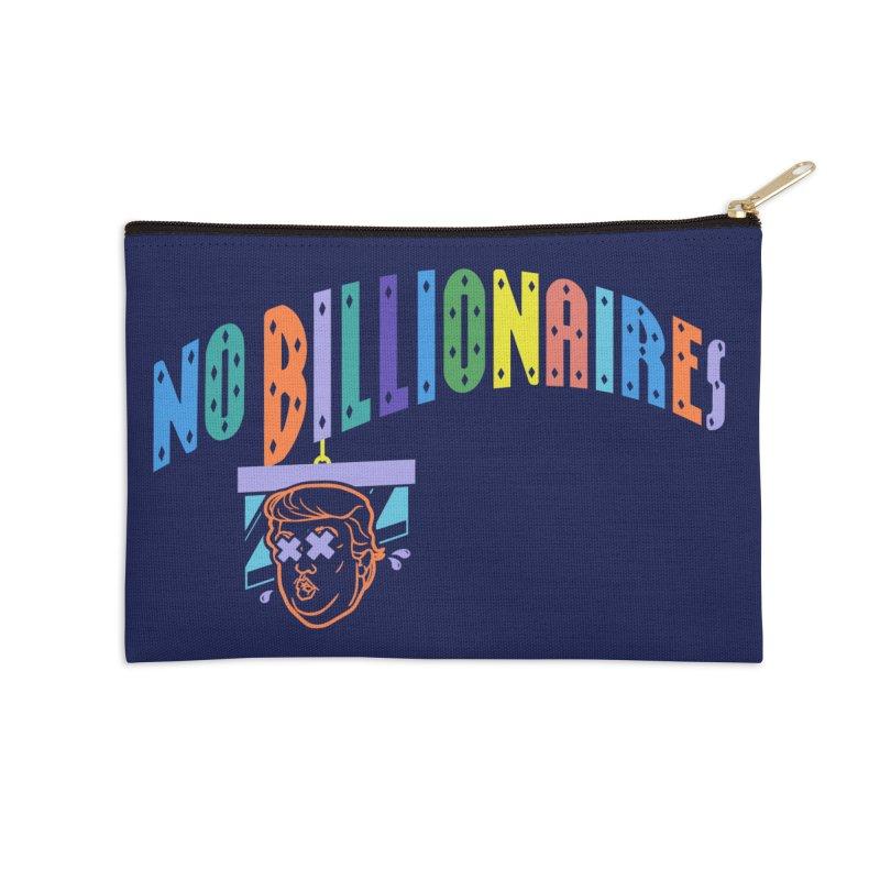 No Billionaires. Accessories Zip Pouch by FWMJ's Shop