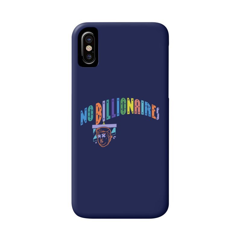 No Billionaires. Accessories Phone Case by FWMJ's Shop