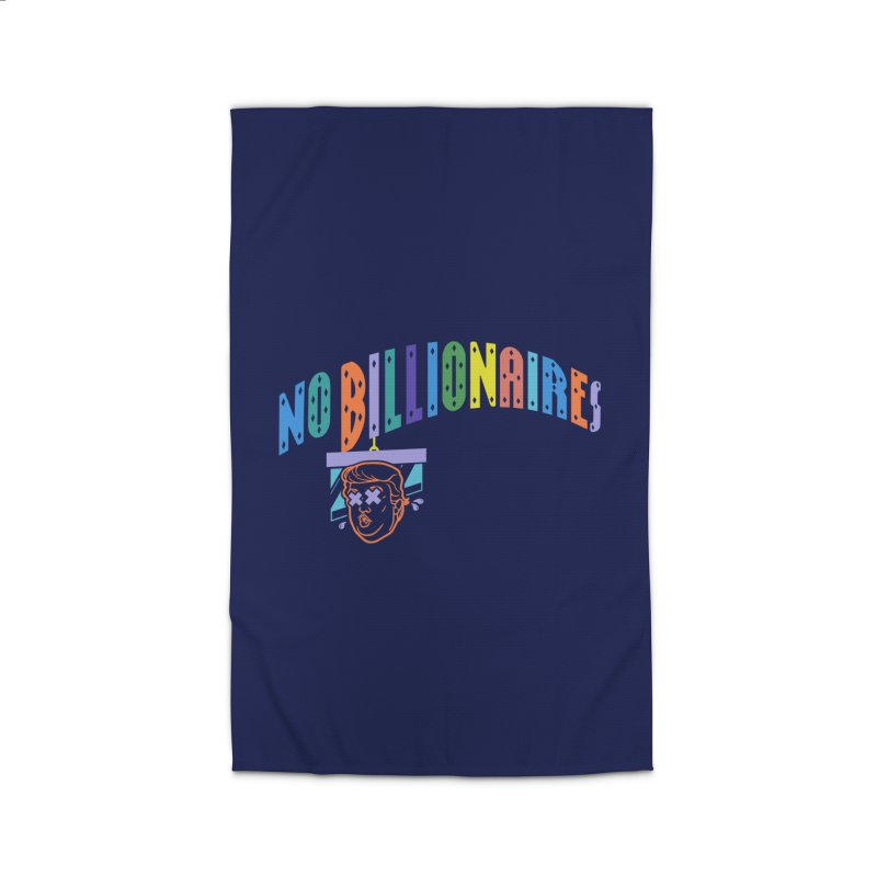 No Billionaires. Home Rug by FWMJ's Shop