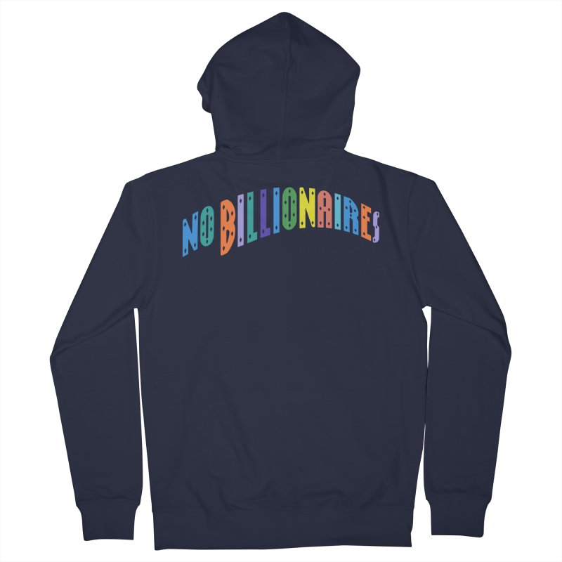 No Billionaires. Women's Zip-Up Hoody by FWMJ's Shop
