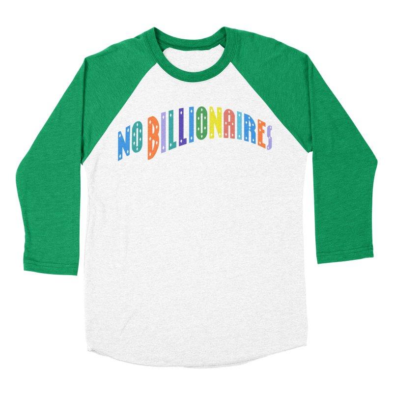 No Billionaires. Men's Longsleeve T-Shirt by FWMJ's Shop