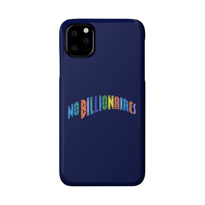 No Billionaires. Accessories Phone Case by FWMJ's Shop