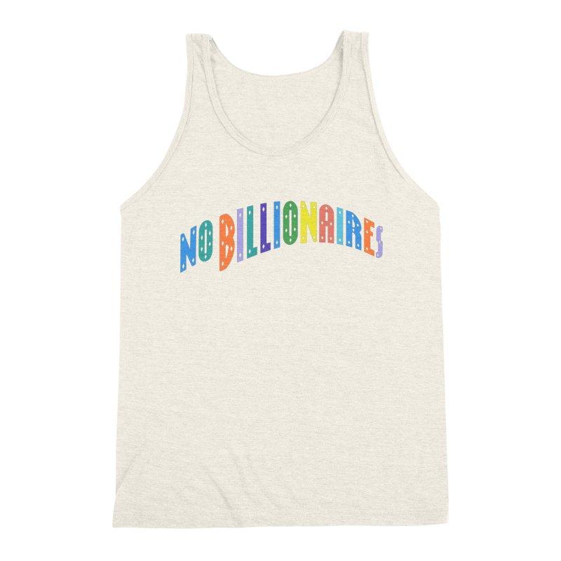 No Billionaires. Men's Triblend Tank by FWMJ's Shop