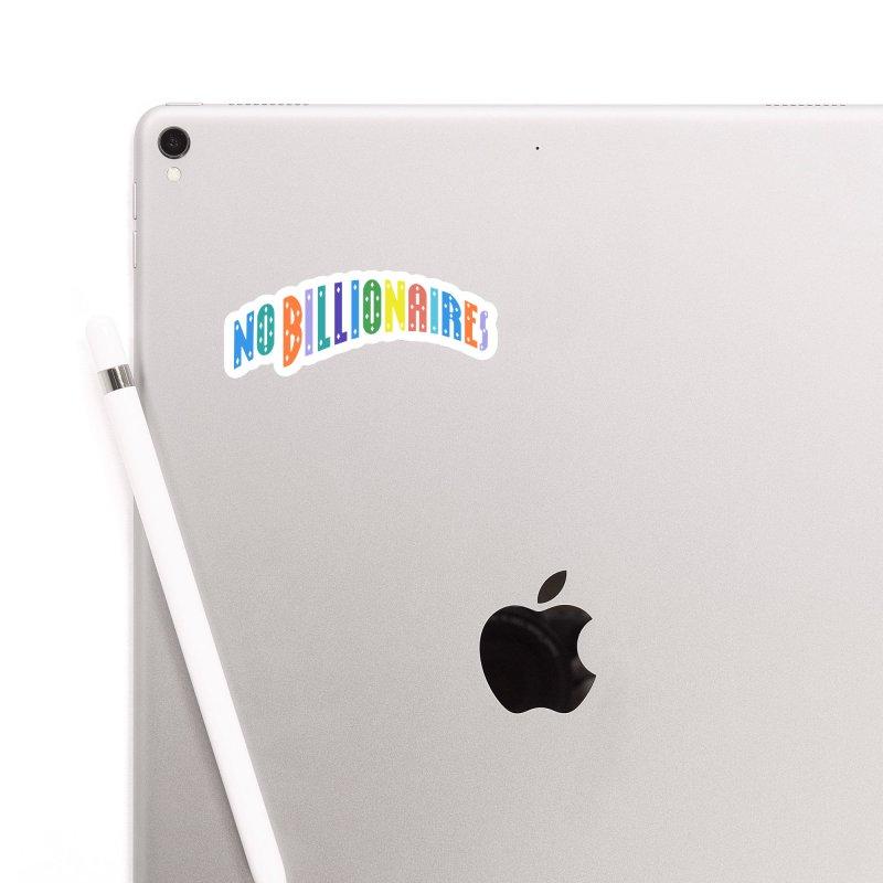 No Billionaires. Accessories Sticker by FWMJ's Shop
