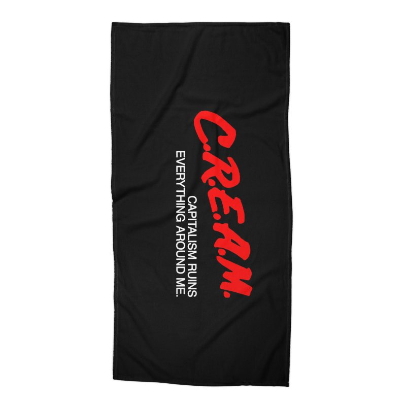 Capitalism Ruins Everything Around Me Accessories Beach Towel by FWMJ's Shop