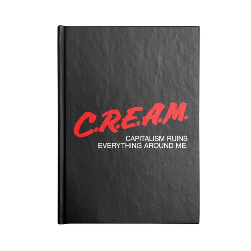 Capitalism Ruins Everything Around Me Accessories Lined Journal Notebook by FWMJ's Shop