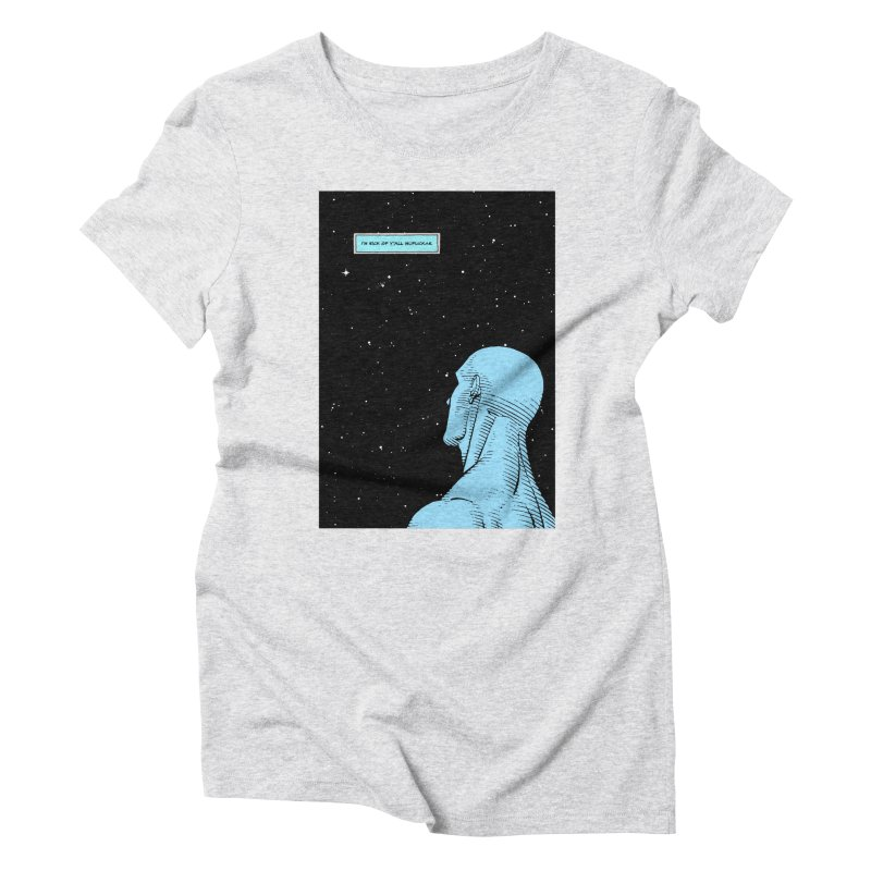 Ennui For You Women's Triblend T-Shirt by FWMJ's Shop