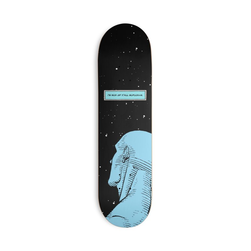 Ennui For You Accessories Skateboard by FWMJ's Shop