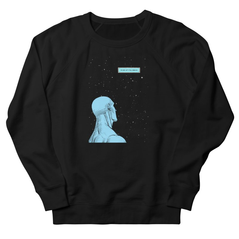 Ennui For Us Women's French Terry Sweatshirt by FWMJ's Shop