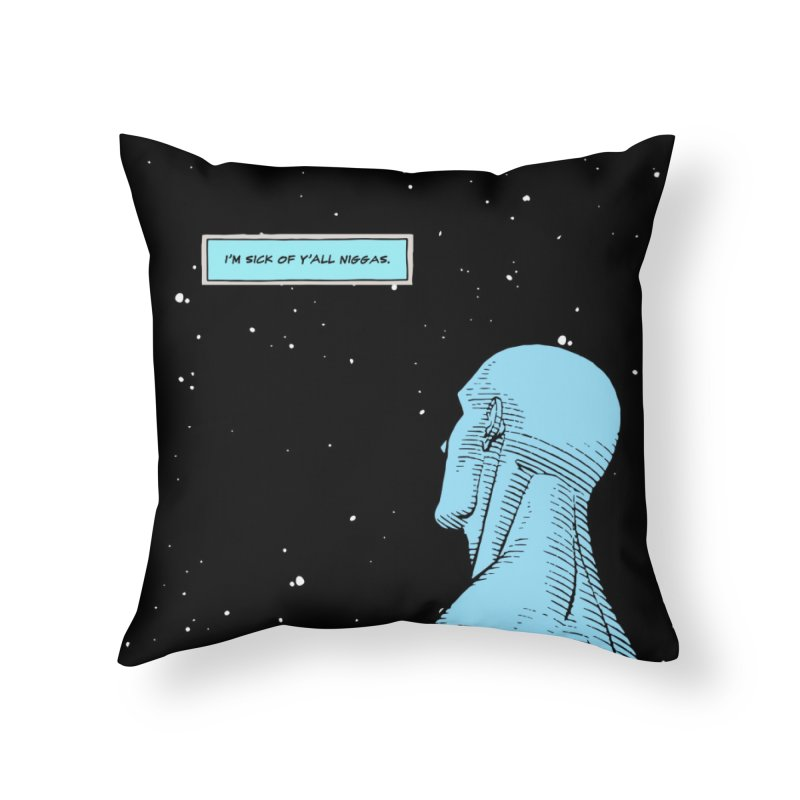 Ennui For Us Home Throw Pillow by FWMJ's Shop