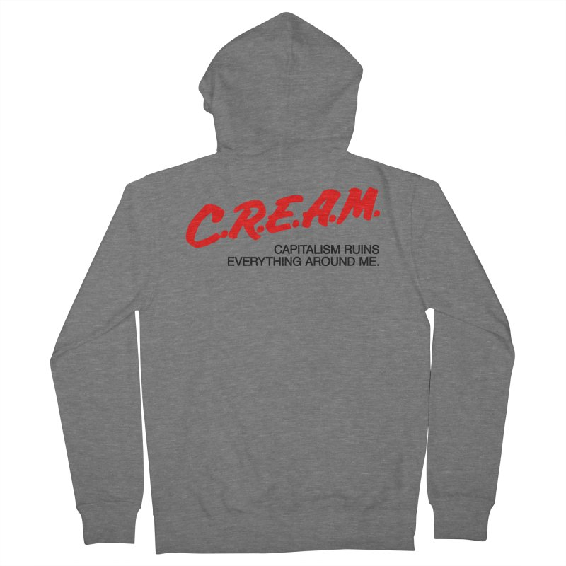 Capitalism Ruins Everything Around Me Women's Zip-Up Hoody by FWMJ's Shop