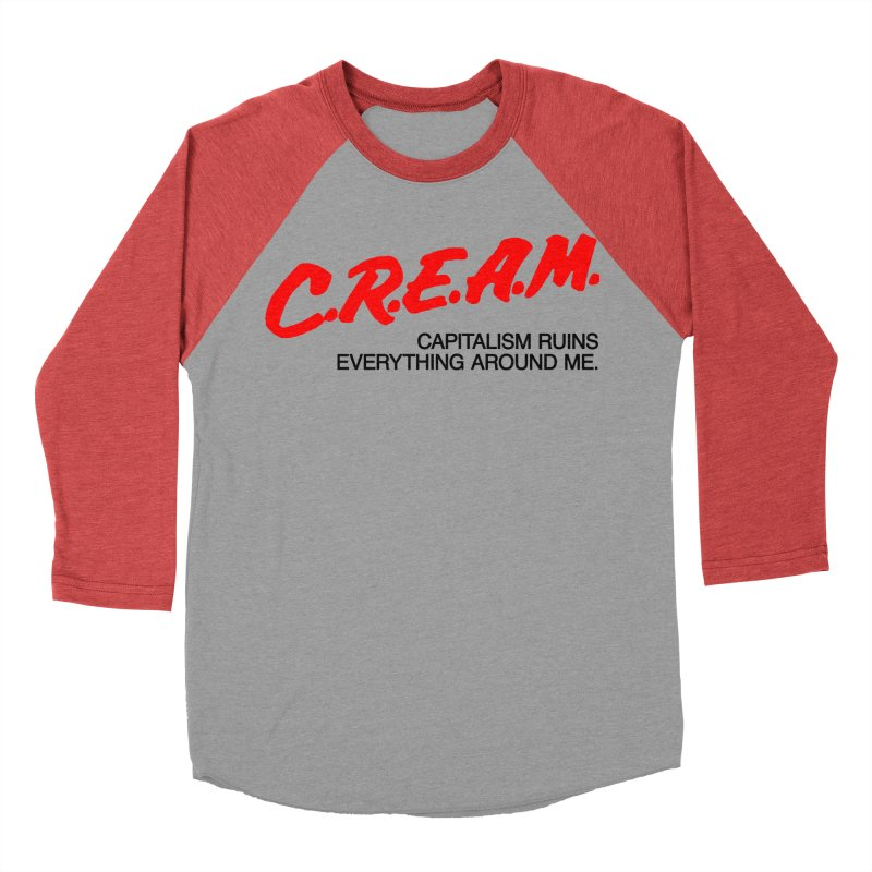 Capitalism Ruins Everything Around Me Men's Baseball Triblend Longsleeve T-Shirt by FWMJ's Shop