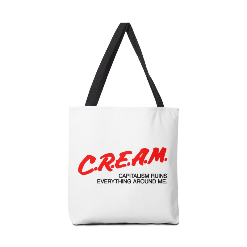 Capitalism Ruins Everything Around Me Accessories Tote Bag Bag by FWMJ's Shop
