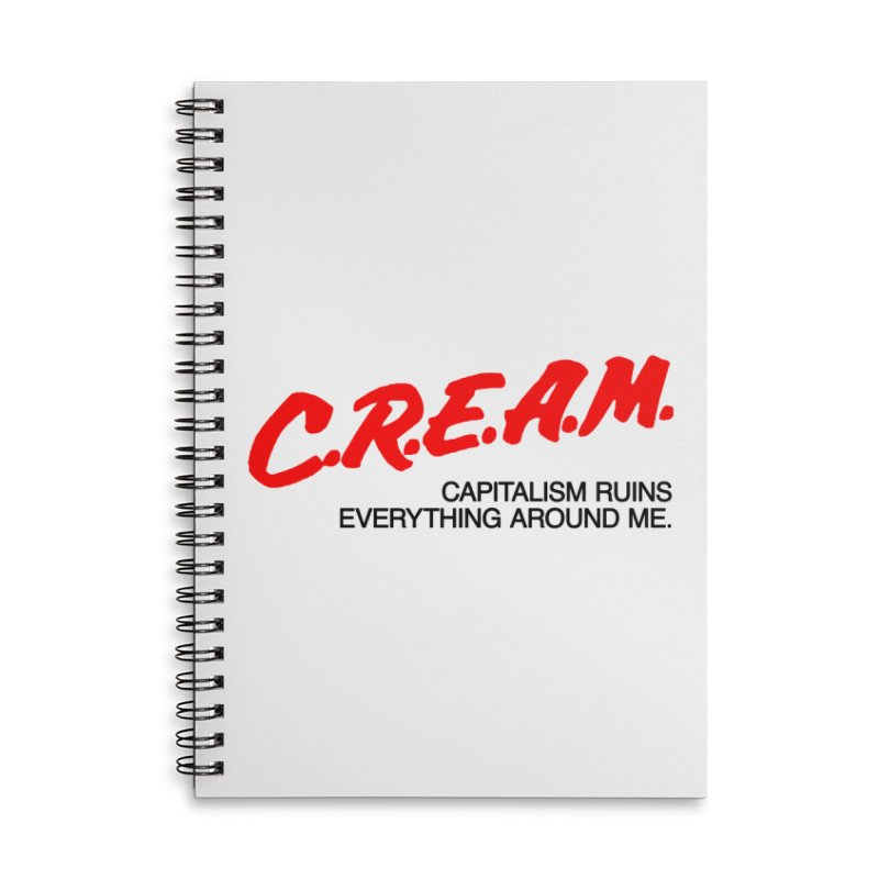 Capitalism Ruins Everything Around Me Accessories Lined Spiral Notebook by FWMJ's Shop